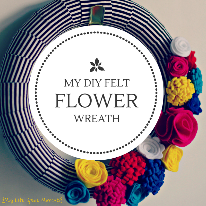 {My DIY Felt Flower Wreath}