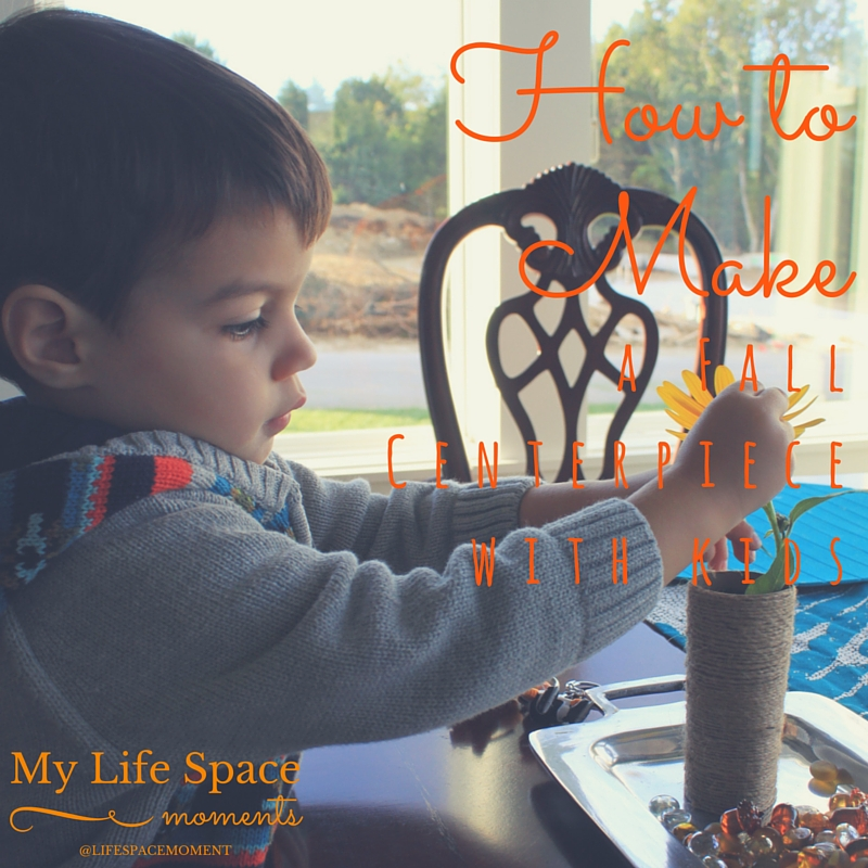 How to Make A Fall Centerpiece with Kids | {My Life Space Moments}